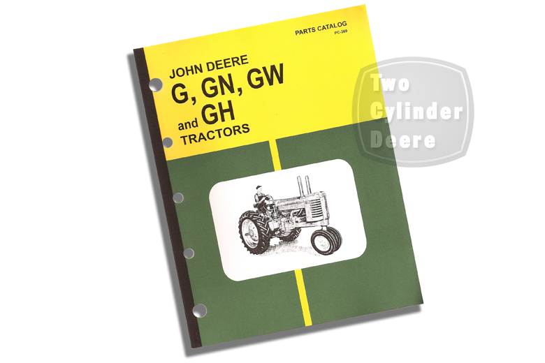 John Deere Model G, GN, GW And GH Parts Catalog