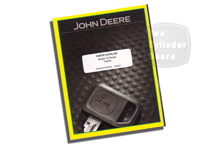 Johne Deere Model 70 Diesel Tractor Parts Catalog