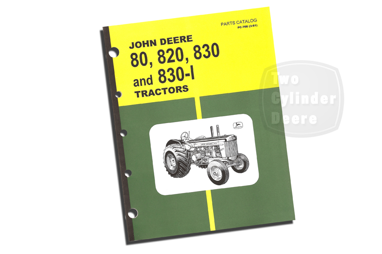 John Deere 80, 820, 830, And 830-I Tractor Parts Catalog