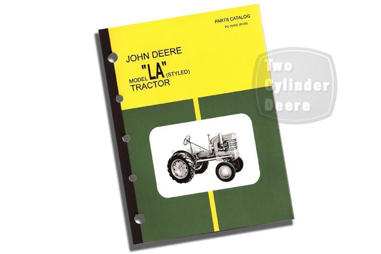 John Deere Model LA (unstyled) Tractor Parts Catalog