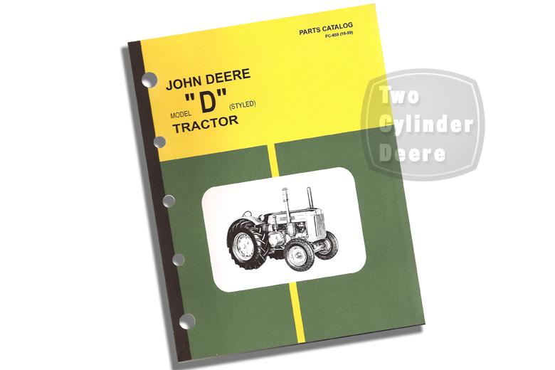 John Deere Model D (styled) Tractor Parts Catalog