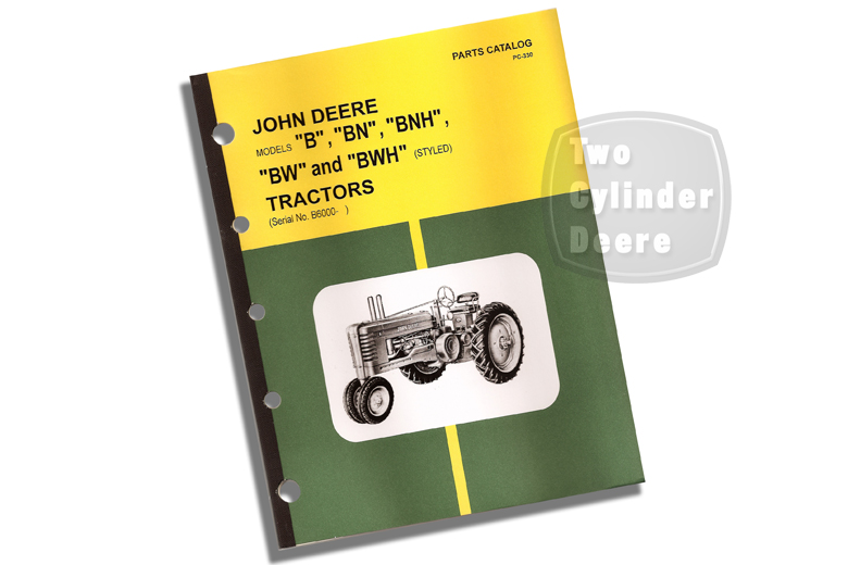 John Deere B Series (styled) Tractor Parts Catalog