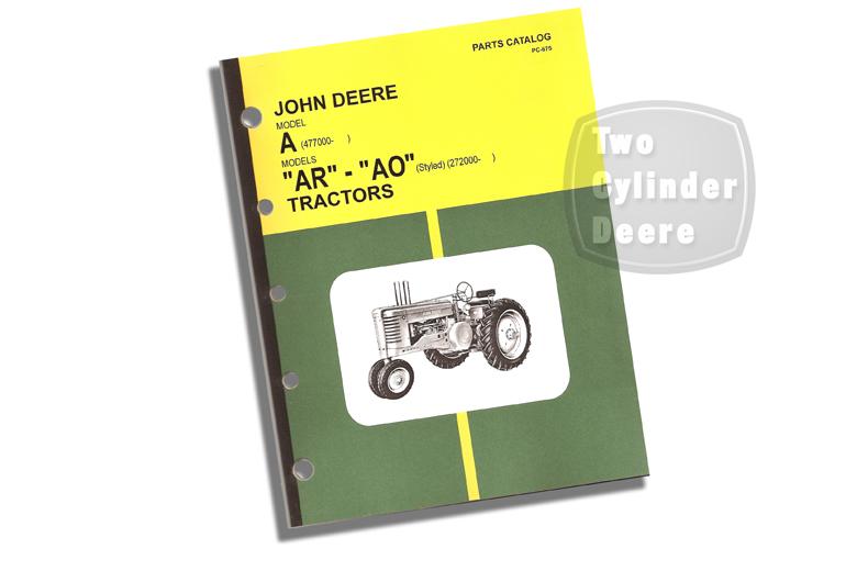 John Deere Model A(477000 & Up), AR - AO (styled)(272000 & Up) Parts Catalog