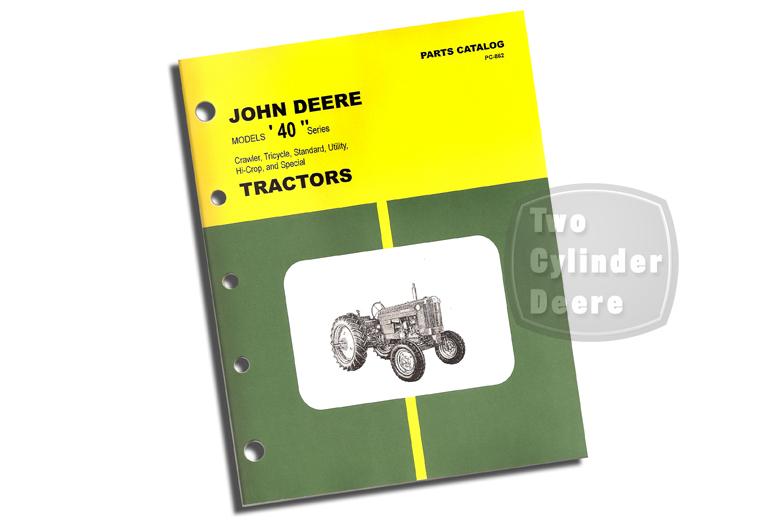 John Deere Models 40 Series Parts Catalog